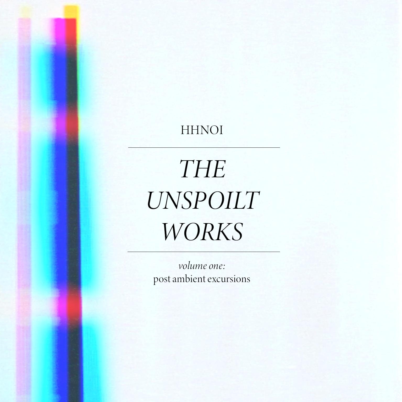 HHNOI The Unspoilt Works